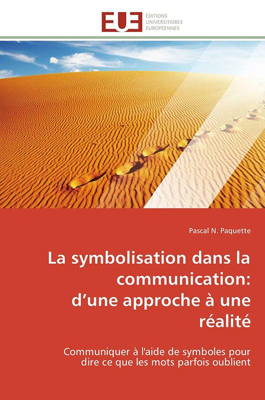 La symbolisation dans la communication: d'une approche à une réalité